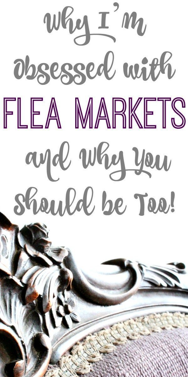 Why I'm Obsessed with Flea Markets, and Why You Should Be Too! (Check out the newest additions to The Project Pile