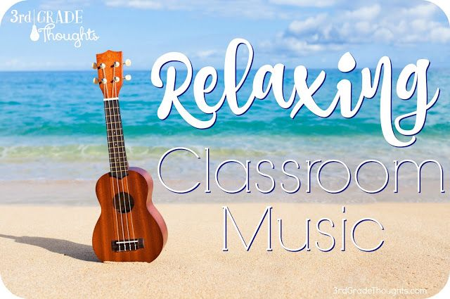 Relaxing Classroom Music for Independent Workhttp://www.3rdgradethoughts.com/2016/03/relaxing-classroom-music-for.html