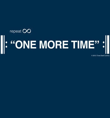 One More Time ∞ SHIRT