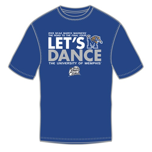 2013 Memphis Tigers March Madness 'Let's Dance' tee. **Taking preorders; estimated ship date 3/19.
