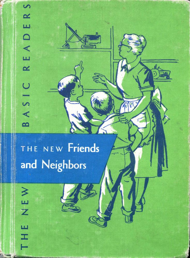 The New Friends and Neighbors, second grade primer, part 1, the New Basic Readers Series, Scott, Foresman and Company, 1941, 1956 edition.