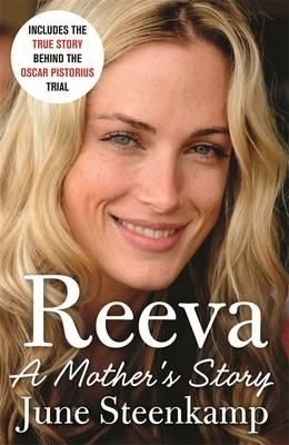 COMING NOV 6TH - Reeva: A Mother's Story, is the true story behind the most dramatic trial since the OJ Simpson case, in June Steenkamp's own words.