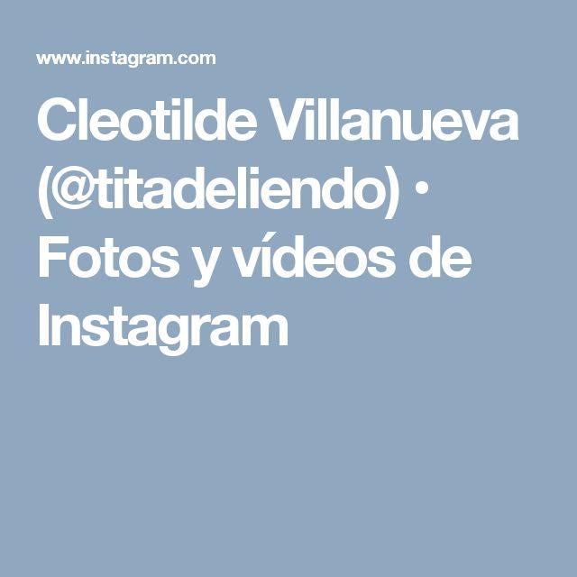 Cleotilde Villanueva (@titadeliendo) • Fotos y vídeos de Instagram
