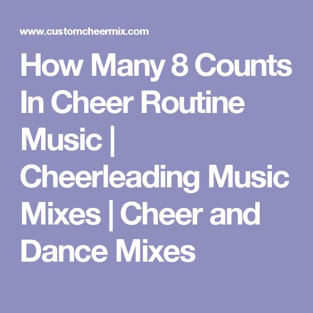 How Many 8 Counts In Cheer Routine Music | Cheerleading Music Mixes | Cheer and Dance Mixes