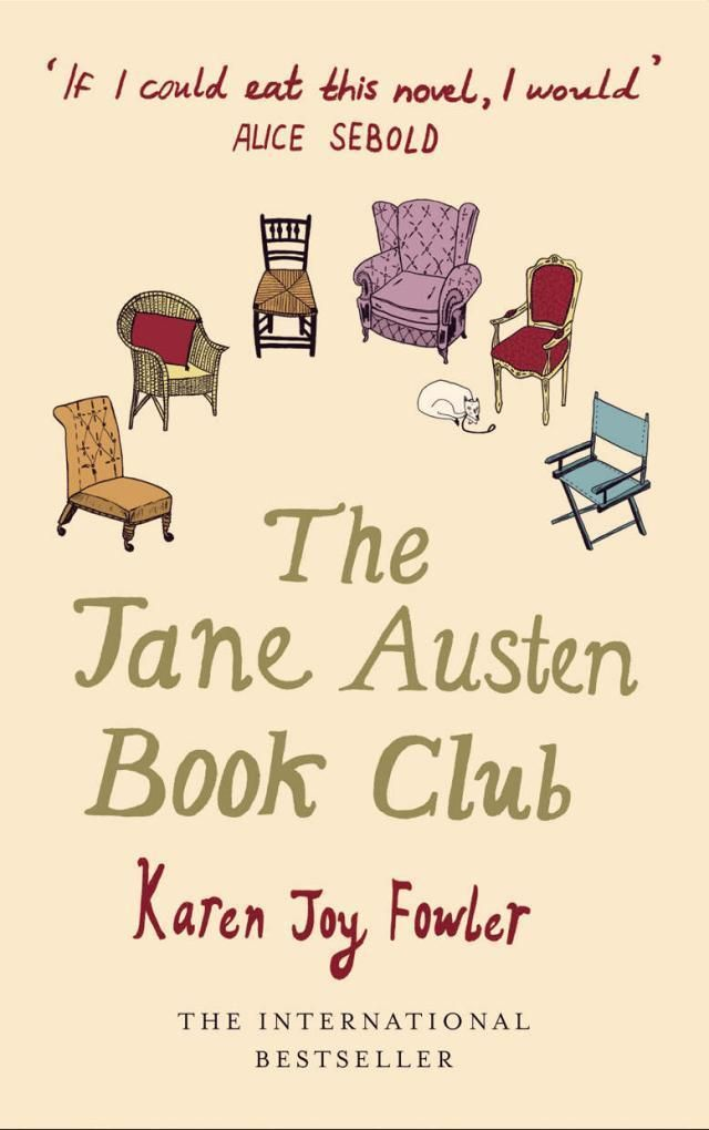 The Jane Austen Book Club. This book made me smile.