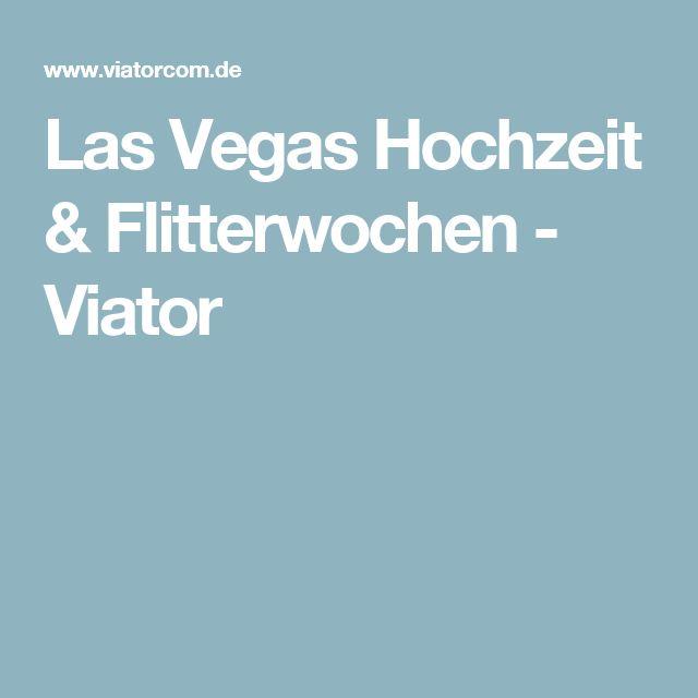 Las Vegas Hochzeit & Flitterwochen - Viator