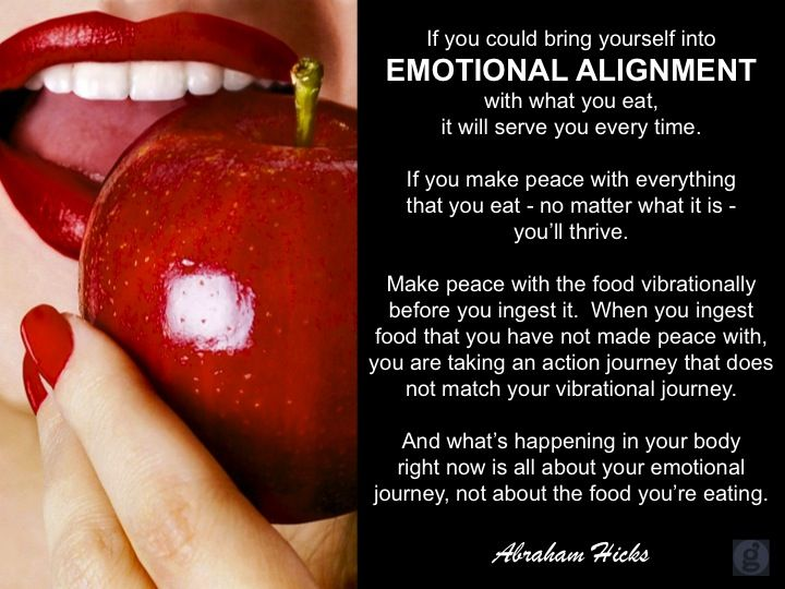 If you could bring yourself into emotional alignment with what you eat, it will serve you every time. If you make peace with everything that you eat - no matter what it is- you'll thrive. Make peace with the food vibrationally before you ingest it. When you ingest food that you have not made peace with, you are taking an action journey that does not match your vibrational journey. And what's happening in your body right now is all-out your emotional journey.#abrahamhicks #physicalbody…