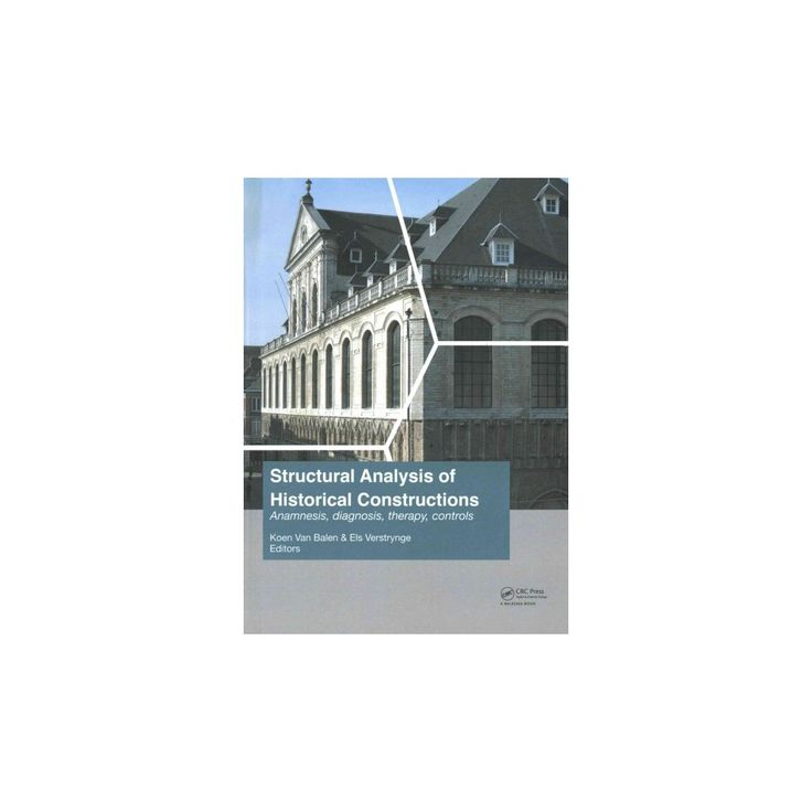 Structural Analysis of Historical Constructions : Anamnesis, diagnosis, therapy, controls: Proceedings