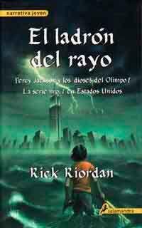 Percy Jackson: El ladrón del rayo de Rick Riordan