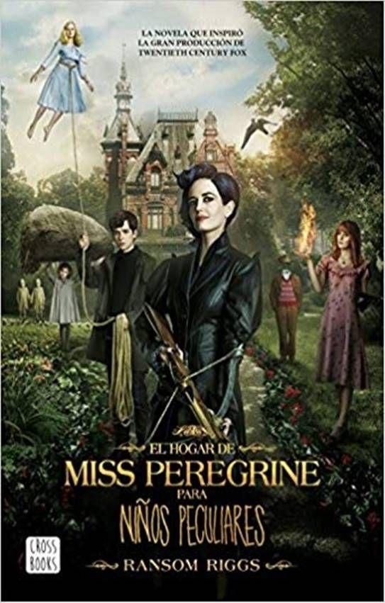Descargar El Hogar De Miss Peregrine Para Ninos Peculiares Pdf