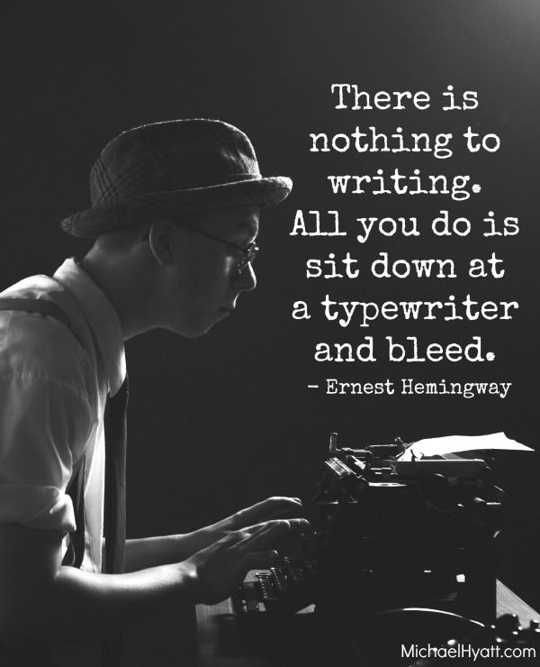 Ernest Hemingway is one of my favorite writers for quotes.. And this quote is soooooo true