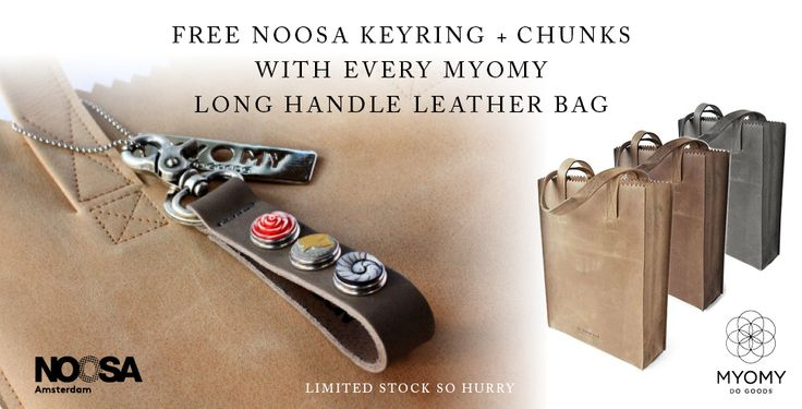 Buy a MYOMY Paper Bag and receive a FREE Noosa Amsterdam Keyring!!! Hurry while the offer lasts