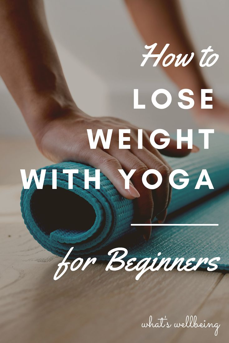 Lose weight and tone up all while reducing stress and increasing happiness! It's time to learn how you can lose weight with yoga practice. This guide will give you all of the 'need to knows' for yoga beginners looking to burn fat! Choose to roll out your mat in a yoga studio or enjoy home yoga – the choice is yours. #yoga #weightlossyoga #yogaposes #yogaforbeginners