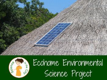 A great final project, or end of the year project, this is where your Environmental Science students get a chance to apply their new knowledge and learning. In this project students create their own eco-friendly home.