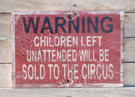 Children will be sold to the circus sign made by KingstonCreations, $30.00