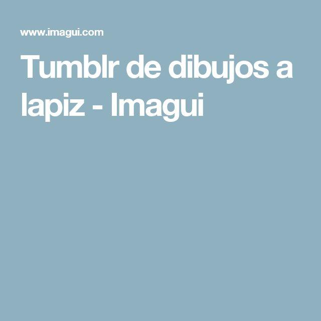 Tumblr de dibujos a lapiz - Imagui