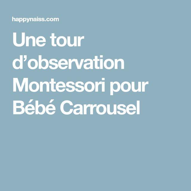 Une tour d'observation Montessori pour Bébé Carrousel