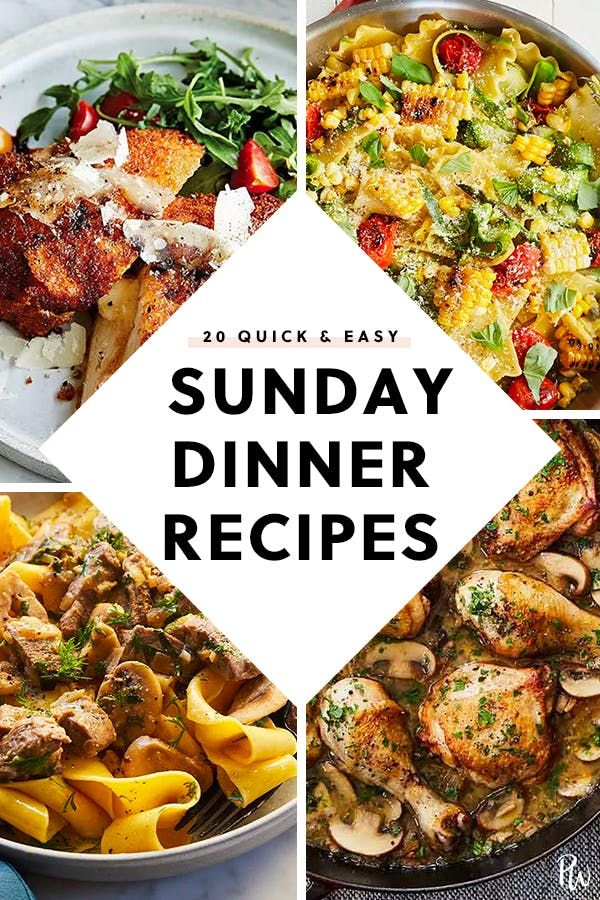 38 Quick And Easy Sunday Dinner Ideas Easy Sunday Dinner Sunday