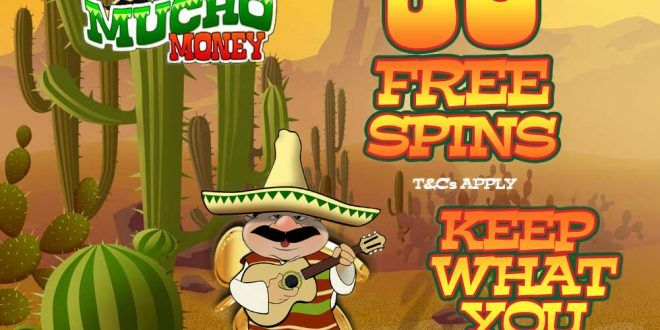 80 Free Spins on Mucho Money Slot
