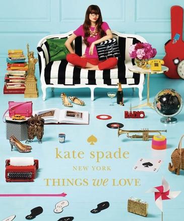 Kate Spade: Things We Love Fashion Book