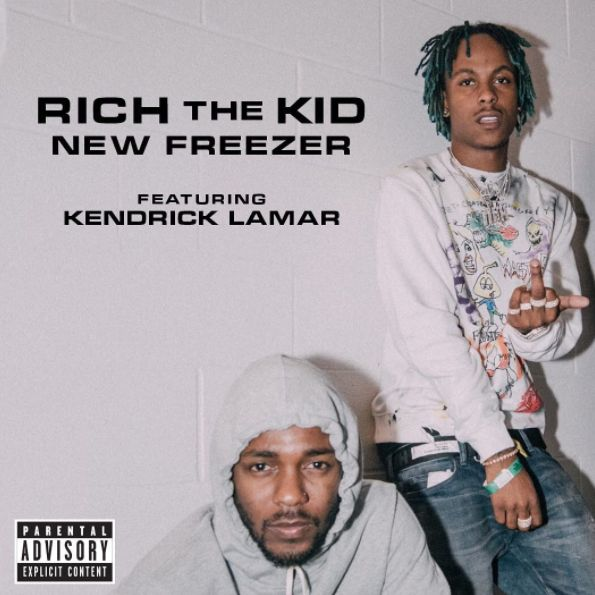 """New Music: Rich The Kid Ft. Kendrick Lamar """"New Freezer"""" 