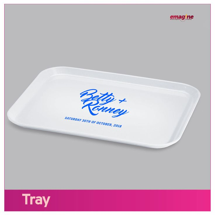 TRAY- Specialty serving trays enhance presentation. Discover our great selection of branded serving trays that you gave out at  #aWeddingtoremember.  Just Emagine that!