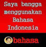 Kini, setelah bahasa Indonesia berusia lebih dari delapan dasawarsa, perlu ada gerakan penyadaran secara kolektif untuk memanfaatkan bahasa ...