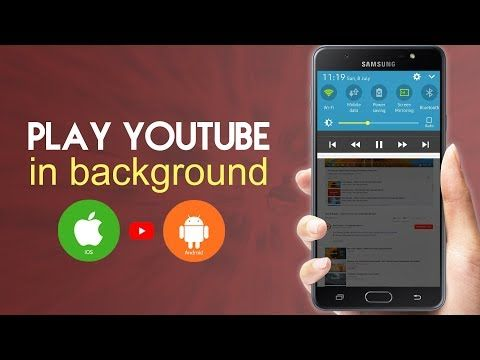 Play YouTube Videos In Background (Android & iOS) No