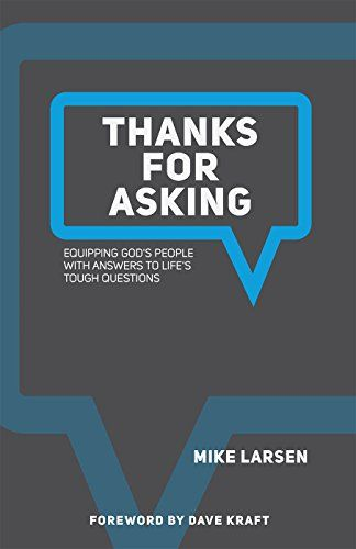 """If you have questions, but are struggling to find the right answers, """"Thanks for Asking"""" is the perfect place to start. This practical, approachable resource will help guide you to find solid, biblical answers to your questions."""