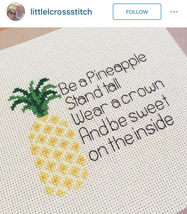 Be a pineapple cross stitch