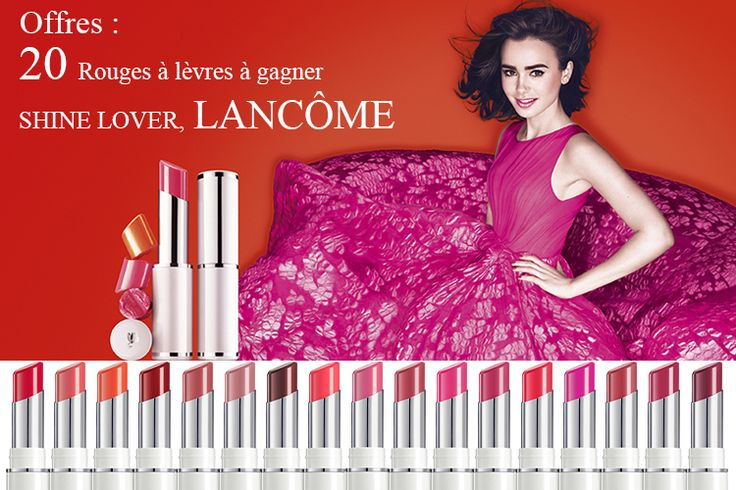 20 Rouges à lèvres SHINE LOVER, LANCÔME à gagner chez Louise Martin !!  http://touche-beaute.com/shine-lover-lancome/