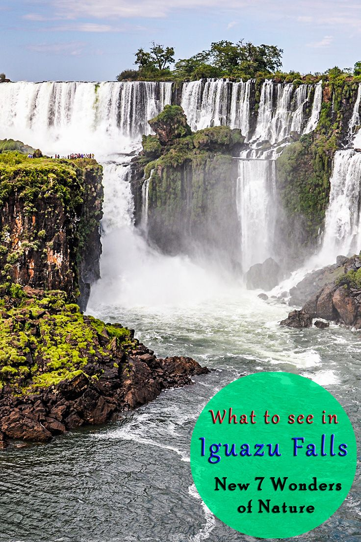 17 best ideas about 7 wonders of nature wonders of what to do in iguazu falls new 7 wonders