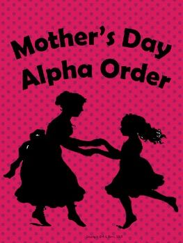 Mother's Day Alpha Order $2 grades 1-3