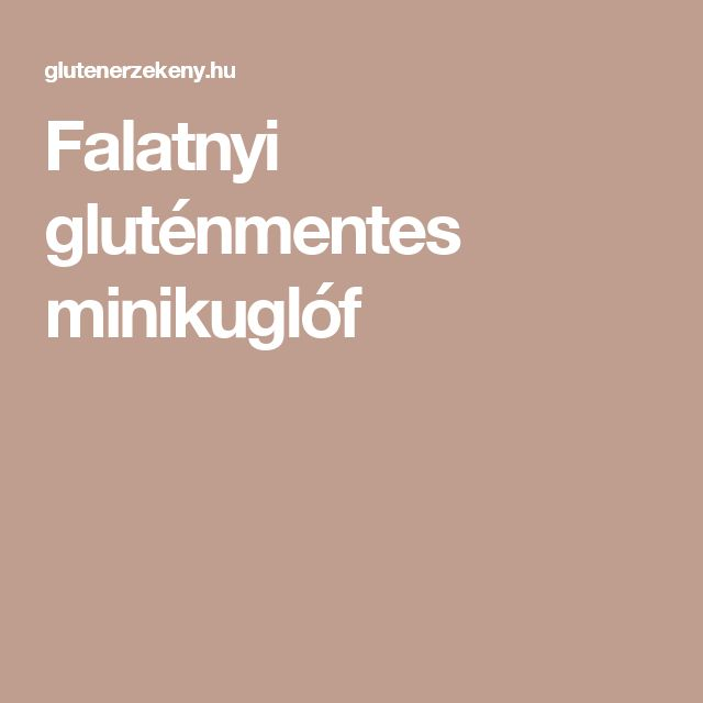 Falatnyi gluténmentes minikuglóf