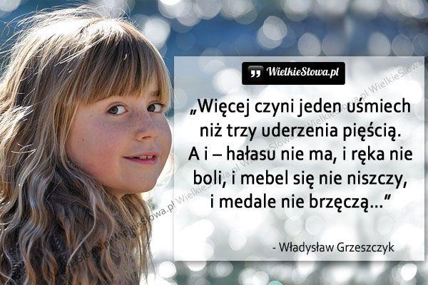 Więcej czyni jeden uśmiech niż... #Grzeszczyk-Władysław,  #Uśmiech-i-śmiech, #Złość-i-wściekłość