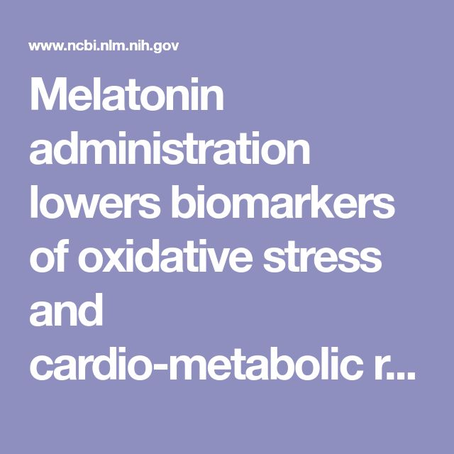 Melatonin administration lowers biomarkers of oxidative stress and cardio-metabolic risk in type 2 diabetic patients with coronary heart disease: A...  - PubMed - NCBI In type 2 diabetes, melatonin (the hormone related to sleep) at 10 mg/day for 3 months, improved markers of: >Inflammation >Oxidative stress >Diabetes control >Heart disease risk These results remarkable results, from a double-blind trial, demand more study.