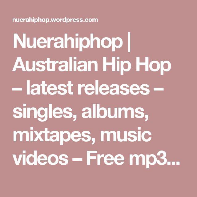Nuerahiphop   Australian Hip Hop – latest releases – singles, albums, mixtapes, music videos – Free mp3 Downloads –