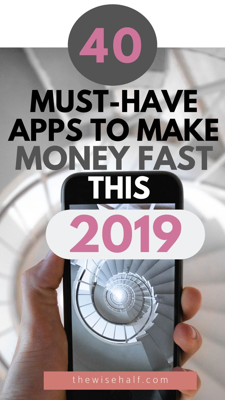 40 Money Making Apps of 2019. Get Paid Up To 1000