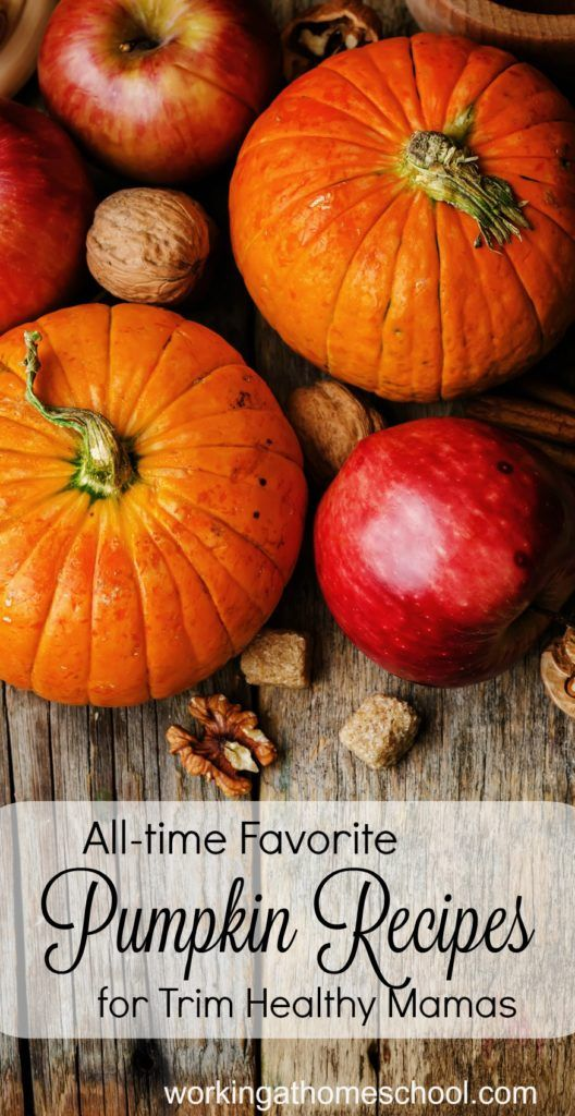 All-time favorite pumpkin recipes for Trim Healthy Mamas!