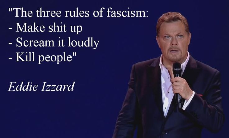 Eddie Izzard on fascism