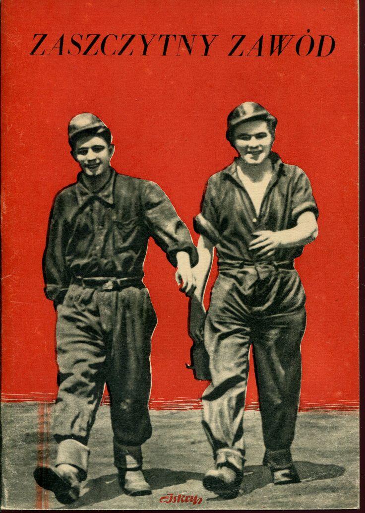 """""""Zaszczytny zawód"""" Eugeniusz Szczepanek Cover by Mieczysław Kowalczyk Published by Wydawnictwo Iskry 1953"""