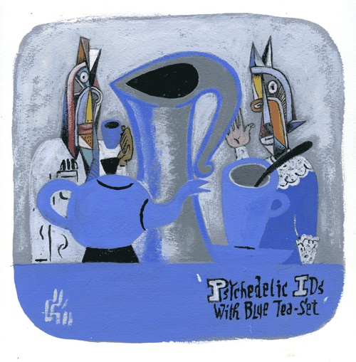 PSYCHEDELIC IDS WITH BLUE TEA-SET (gouache on paper 220 x 220 mm) SOLD