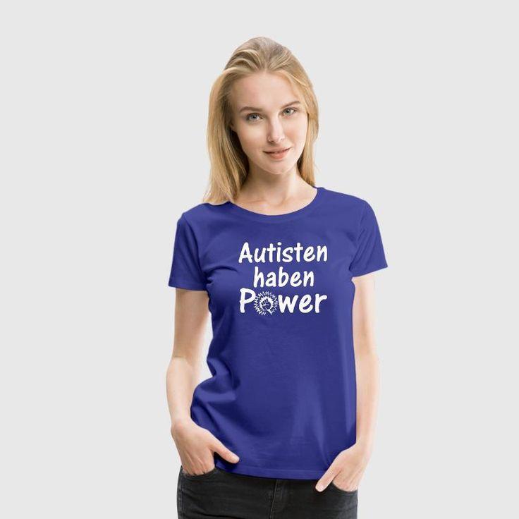 Autisten haben Power - Tolle Shirts und Geschenke zur Unterstützung und Motivation von Menschen mit Autismus. #autisten #power #autist #autismus #asperger #support #motivation #sprüche #familie #fashion #style #shopping #shirts #geschenke #weihnachten #geburtstag