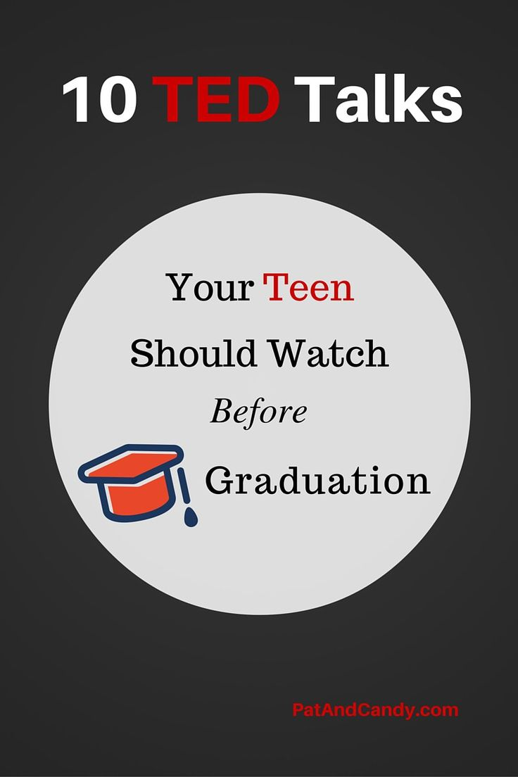 10 TED TALKS YOUR TEEN NEEDS TO WATCH BEFORE GRADUATION