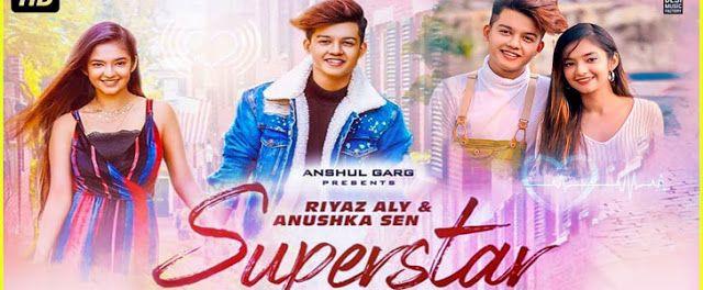 Superstar Lyrics Neha Kakkar And Vibhor Parashar Is Punjabi Song Ft Riyaz Aly And Anushka Sen Superstar Song Lyrics Are Written By B Di 2020 Lagu India Chandigarh