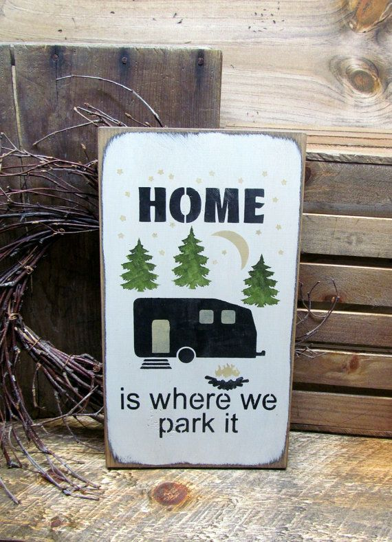 This funny camping wooden sign is made from local NH pine, and measures Approx 13H x 7.5 W. It reads Home is where we park it. The front is painted a craft white then distressed, the back is stained . Great addition to your Campsite All of our signs are painted, stenciled, sanded and stained by hand. Due to our distressing methods no 2 signs are alike, we use only local pine wood with knots, dings and dents (imperfections). They look old and each one is unique. We hope you will enjoy them…