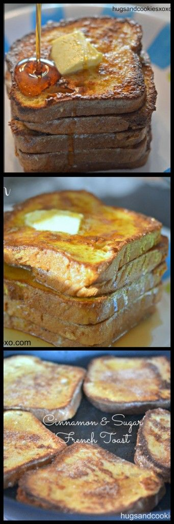 THE BEST CINNAMON & SUGAR FRENCH TOAST - Hugs and Cookies XOXO