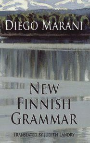 Review of New Finnish Grammar by Diego Marani - yes, it's a novel!