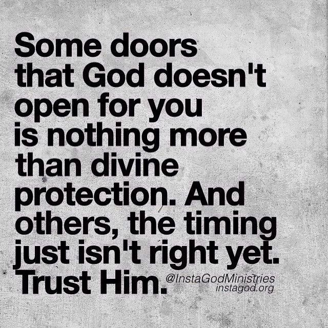 God Created Me Quotes: Trust Him In His Timing For He Is Protecting You Or