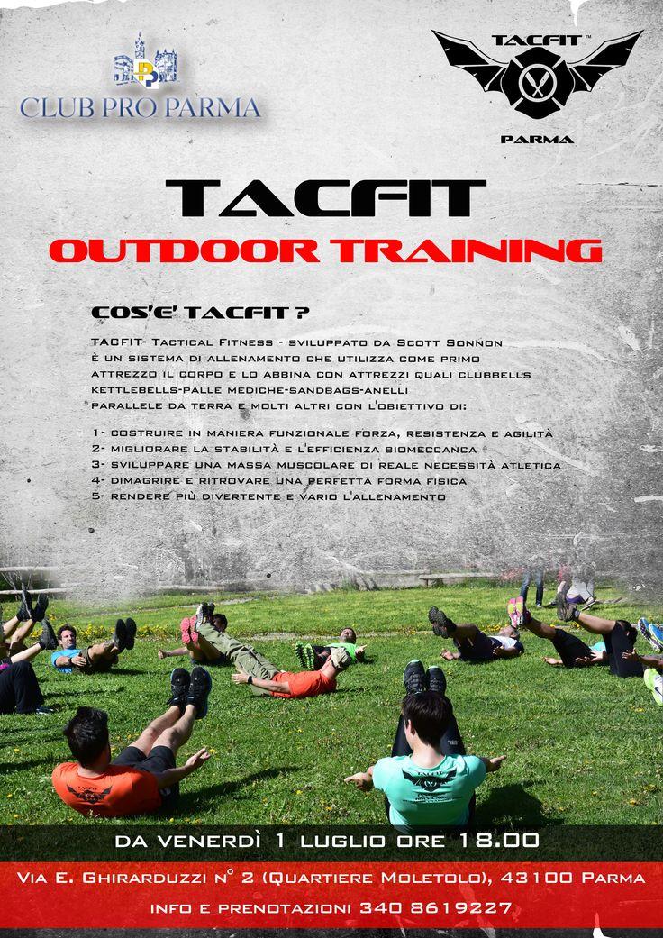 TACFIT (Tactical Fitness) In Luglio allenamento all'aperto presso il Club Pro Parma, dal Lunedì al Venerdì a partire dalle ore 18.00 con 2/3 sessioni di lavoro (in caso di maltempo sarà disponibile una palestra al coperto). Per Info e Prenotazioni 340 8619227  Mario Rabboni Tacfit Field Instructor Flowfit Teacher Training